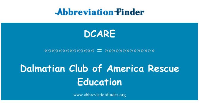 DCARE: Dalmatian Club of America Rescue Education