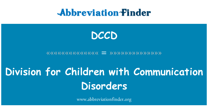 DCCD: Division for Children with Communication Disorders