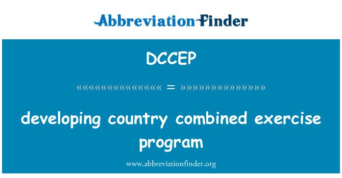DCCEP: gelişmekte olan ülke kombine egzersiz programı
