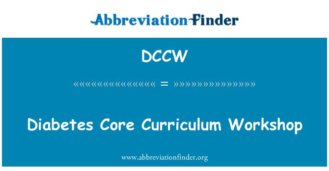 DCCW: Diabetes Core Curriculum Workshop