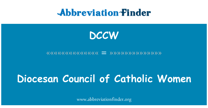 DCCW: Diocesan Council of Catholic Women