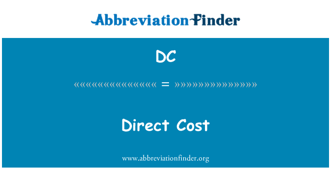 DC: Direct Cost