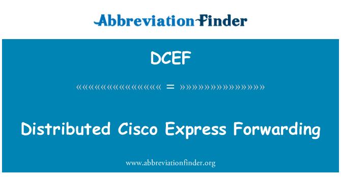 DCEF: 分布式的思科快速转发