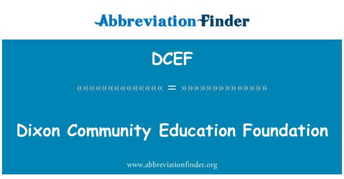 DCEF: Dixon Community Education Foundation