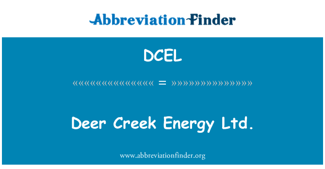 DCEL: Deer Creek Energy Ltd.