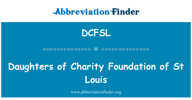 DCFSL: Daughters of Charity Foundation of St Louis