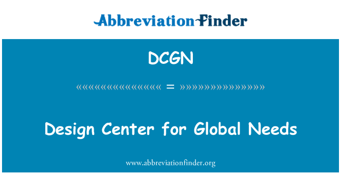 DCGN: Design Center for Global Needs