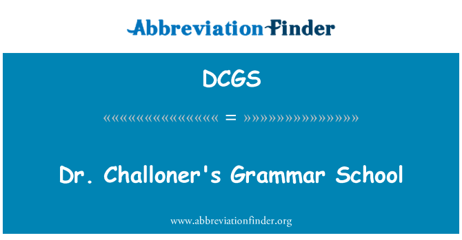 DCGS: Dr Challoner gümnaasiumis