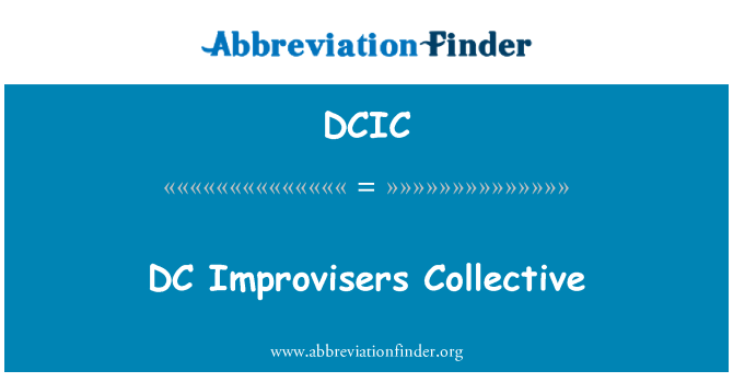 DCIC: DC Improvisers Collective