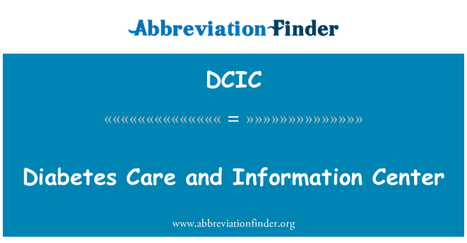 DCIC: Diabetes Care and Information Center