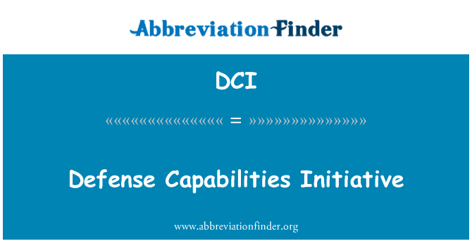 DCI: Defense Capabilities Initiative