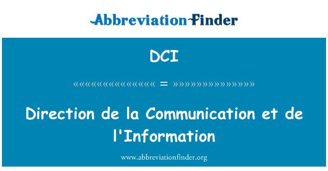 DCI: Direction de la Communication et de l'Information