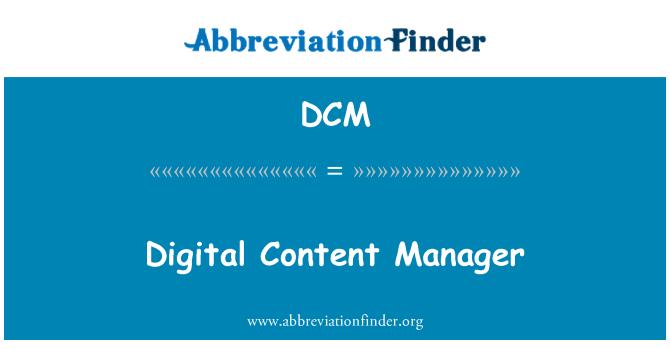 DCM: Digital Content Manager