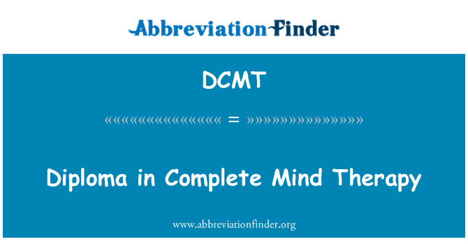 DCMT: Diploma in Complete Mind Therapy