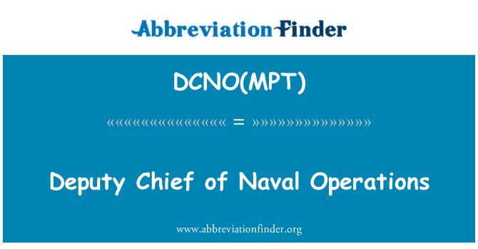 DCNO(MPT): Deputy Chief of Naval Operations