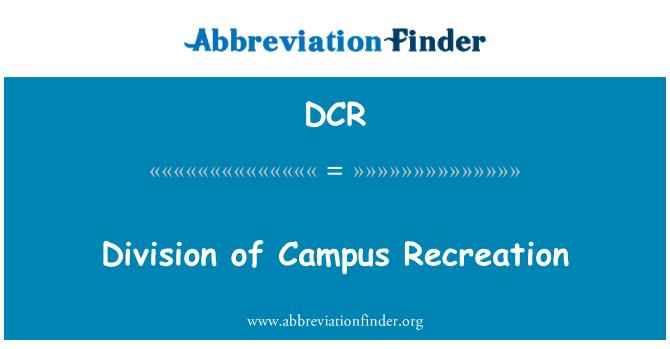 DCR: Division of Campus Recreation