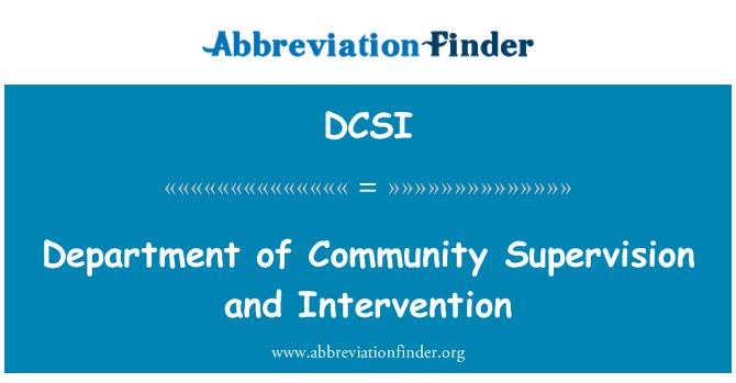 DCSI: Penyeliaan Jabatan komuniti dan campur tangan