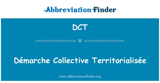 DCT: Démarche Collective Territorialisée