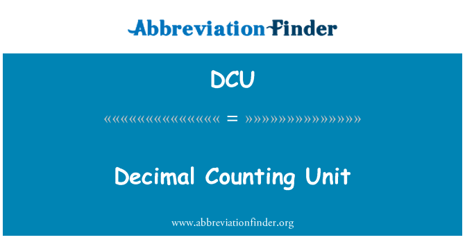 DCU: Decimal Counting Unit