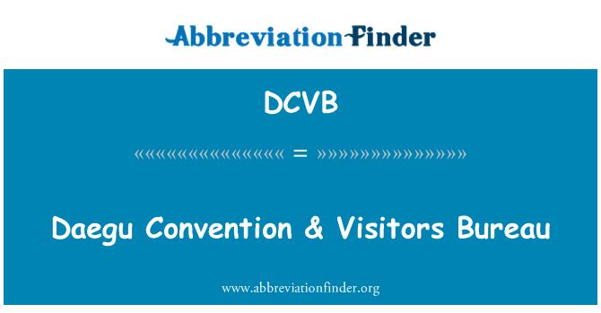 DCVB: Daegu Convention & Visitors Bureau