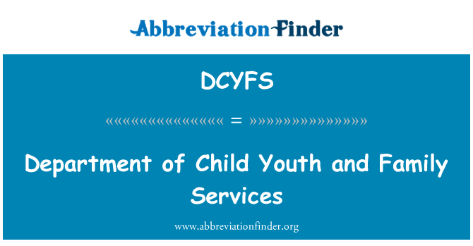 DCYFS: Department of Child Youth and Family Services