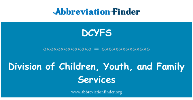 DCYFS: Division of Children, Youth, and Family Services
