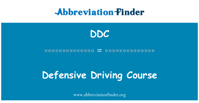 DDC: Defensive Driving Course