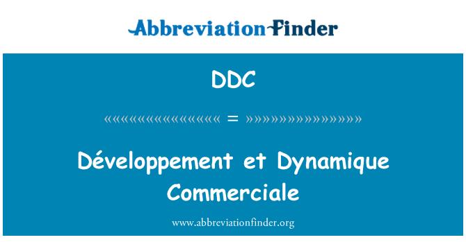 DDC: Développement et Dynamique Commerciale