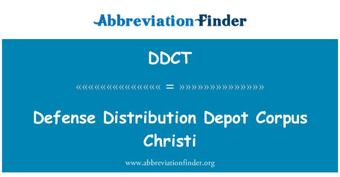 DDCT: Defensa distribución Depot Corpus Christi