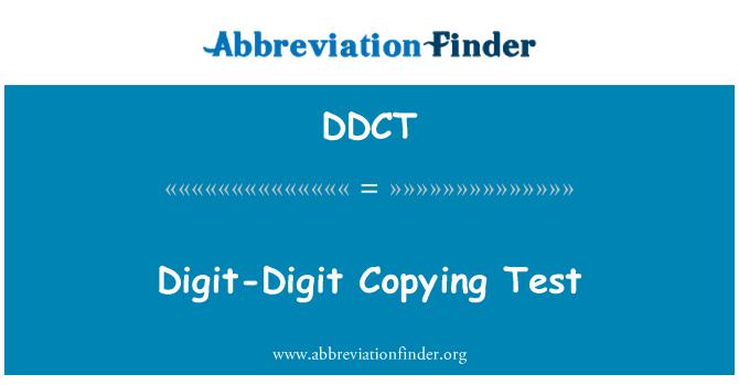 DDCT: Digit-Digit Copying Test