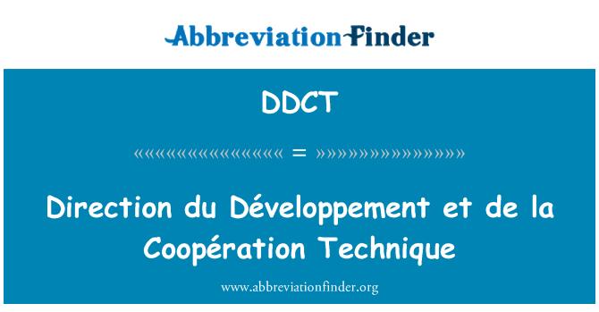 DDCT: Dirección du Développement et de la Coopération técnica