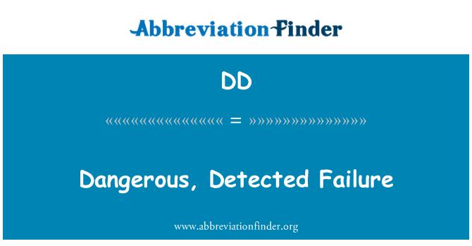 DD: Dangerous, Detected Failure