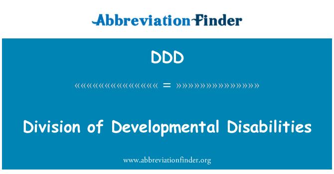 DDD: Division of Developmental Disabilities
