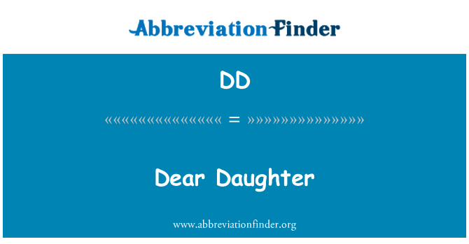 DD: Dear Daughter
