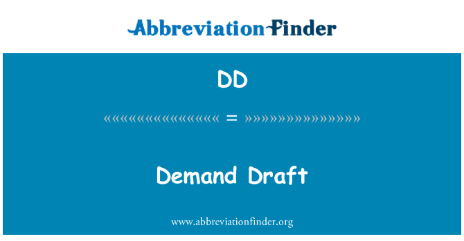 DD: Demand Draft