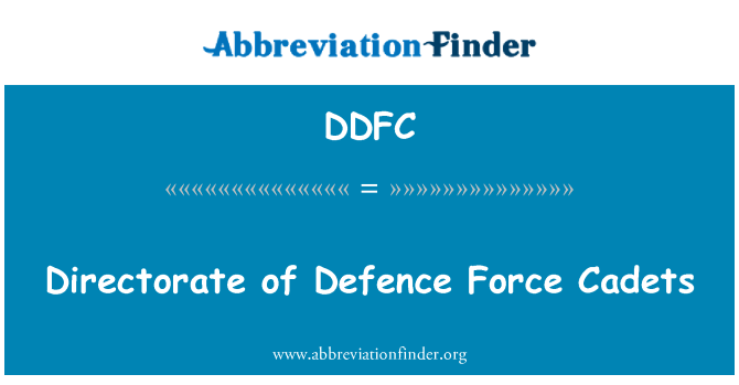 DDFC: Directorate of Defence Force Cadets