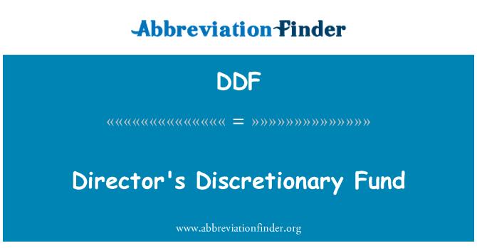 DDF: Director's Discretionary Fund