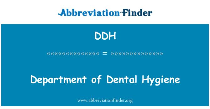 DDH: Department of Dental Hygiene