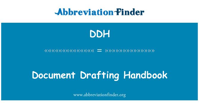 DDH: Document Drafting Handbook