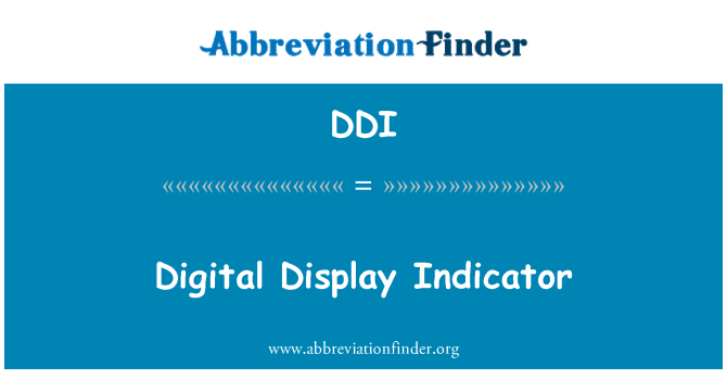 DDI: Digital Display indikator