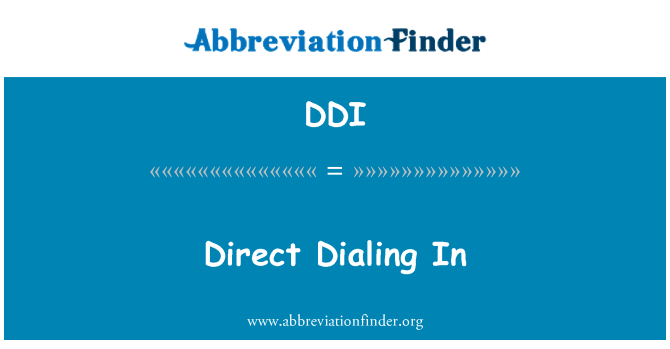 DDI: Direct Dialing In