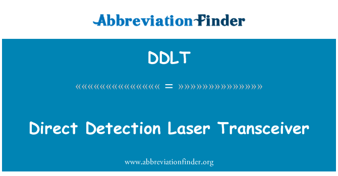 DDLT: Direct Detection Laser Transceiver