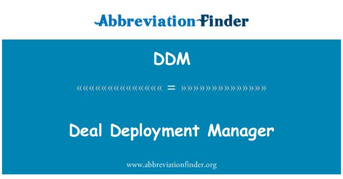 DDM: Deal Deployment Manager