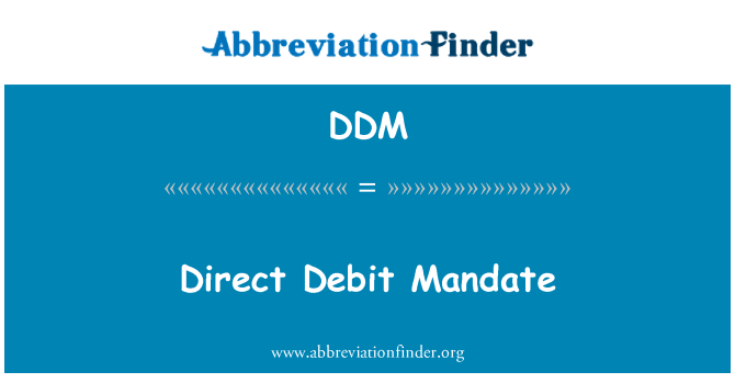 DDM: Direct Debit Mandate