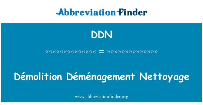 DDN: Démolition Déménagement Nettoyage