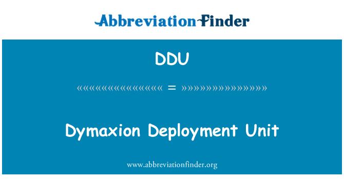 DDU: Dymaxion Deployment Unit
