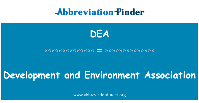 DEA: Development and Environment Association