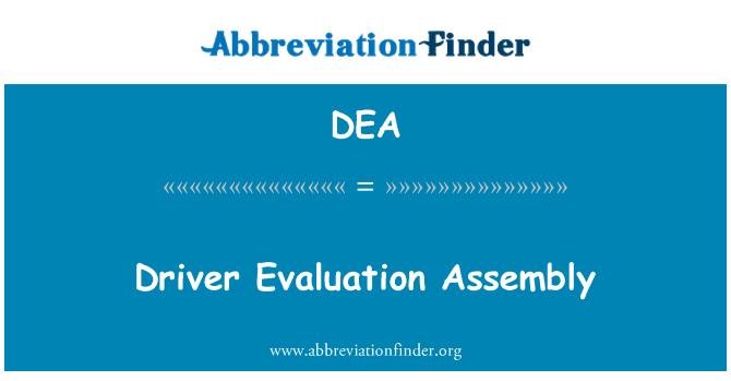 DEA: Driver Evaluation Assembly
