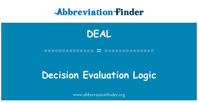 DEAL: Decisión lógica de evaluación