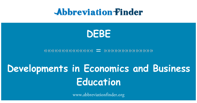 DEBE: Developments in Economics and Business Education